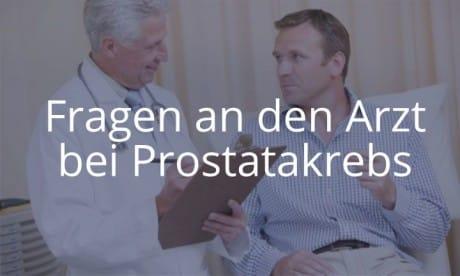 Fragen an den Arzt bei Prostatakrebs