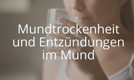 Kurs Mundtrockenheit und Entzündungen im Mund