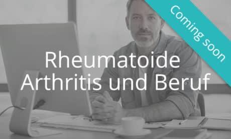 Rheumatoide Arthritis und Beruf
