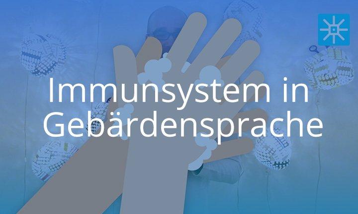 Immunsystem in Österreichischer Gebärdensprache