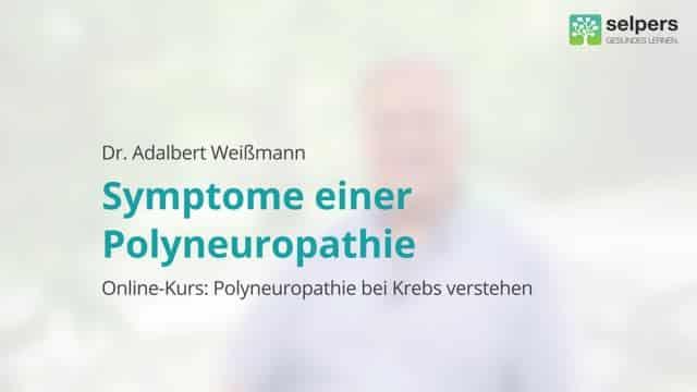 Welche Symptome Bei Polyneuropathie?