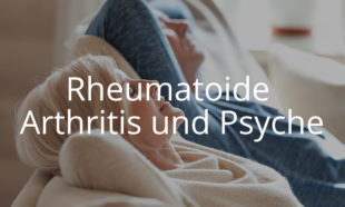 Rheumatoide Arthritis und Psyche