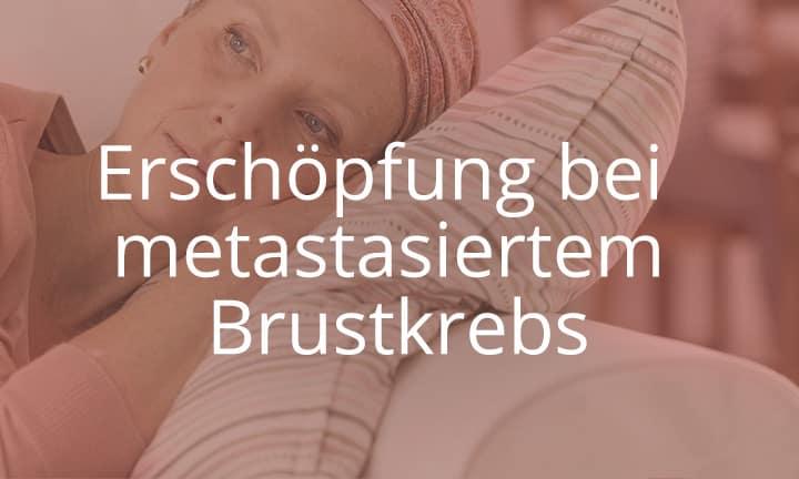 Online-Kurs: Erschöpfung bei metastasiertem Brustkrebs