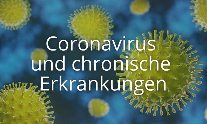 Coronavirus und chronische Erkrankungen