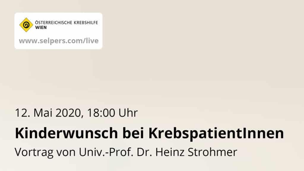 """Vortrag """"Kinderwunsch bei KrebspatientInnen"""" von Univ.-Prof. Dr. Heinz Strohmer"""
