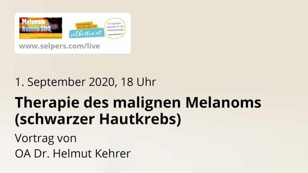 Gast-Vortrag: Therapie des malignen Melanoms mit OA Dr. Helmut Kehrer