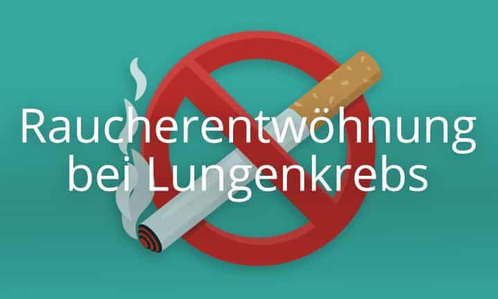 Raucherentwöhnung bei Lungenkrebs