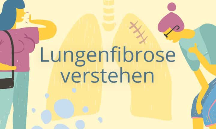 Lungenfibrose verstehen