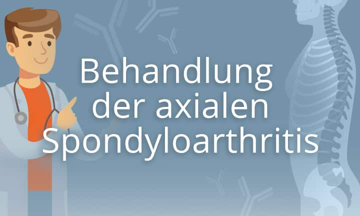Behandlung der axialen Spondyloarthritis