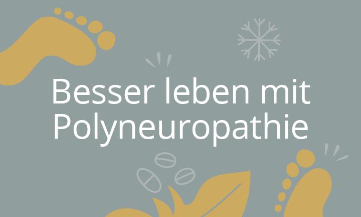 Besser leben mit Polyneuropathie - selpers